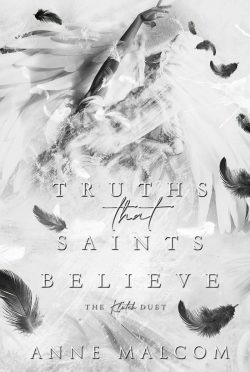 Release Day Blitz: Truths That Saints Believe (The Klutch Duet #2) by Anne Malcom