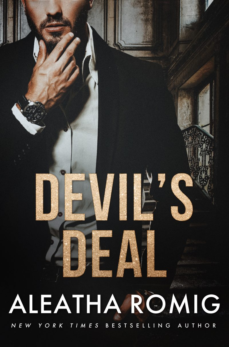 Release Day Blitz: Devil's Deal (Devil's Duet #1) by Aleatha Romig