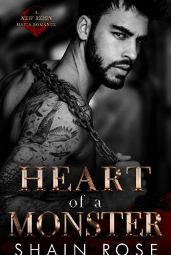 Cover Reveal: Heart of a Monster (New Reign #1) by Shain Rose