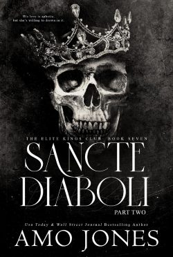 Release Day Blitz: Sancte Diaboli: Part Two (Elite King's Club #7) by Amo Jones