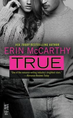 Review : True (True Believers #1) by Erin McCarthy