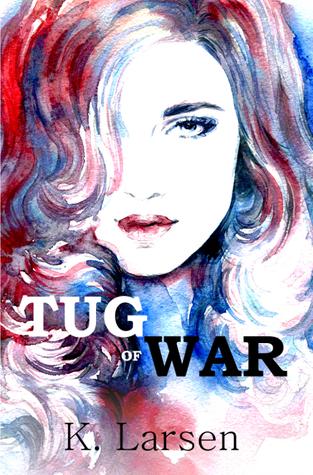 Review: Tug of War (Bloodlines #1) by K. Larsen