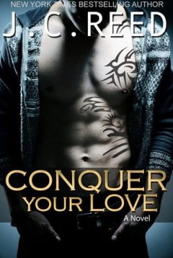 Review : Conquer Your Love (Surrender Your Love #2) by J.C. Reed