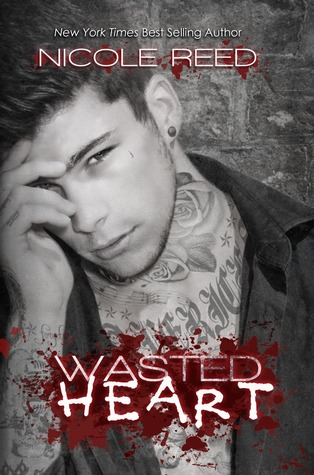 Wasted Heart - Nicole Reed