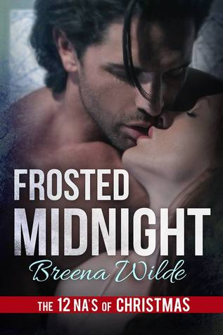 The 12 NA's of Christmas – Day 5: Frosted Midnight by Breena Wilde
