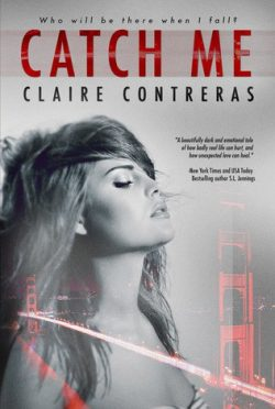 Cover Reveal & Giveaway : Catch Me by Claire Contreras