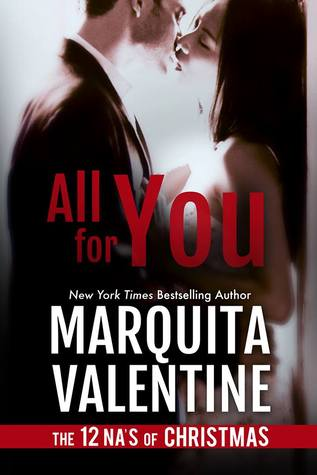 The 12 NA's of Christmas – Day 1 – All For You (Boys of the South #2.5) by Marquita Valentine