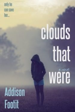 Cover Reveal: Clouds That Were by Addison Footit