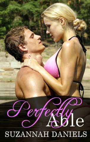 Release Day Blitz & Giveaway: Perfectly Able by Suzannah Daniels