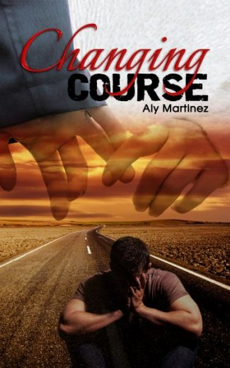 Cover Reveal & Giveaway: Changing Course (Wrecked and Ruined #1) by Aly Martinez