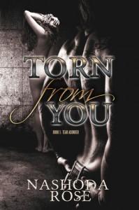 Nashoda Rose - Torn From You