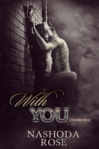 Nashoda Rose - With You