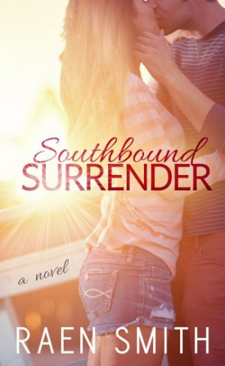 Cover Reveal & Giveaway: Southbound Surrender by Raen Smith
