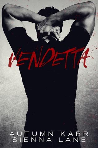 Release Day Blitz: Vendetta by Autumn Karr & Sienna Lane
