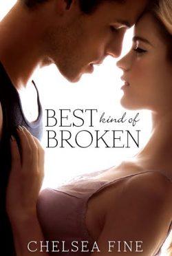 Excerpt Blast: Best Kind of Broken (Finding Fate #1) by Chelsea Fine