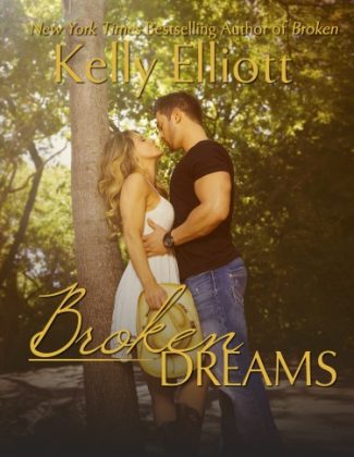 Cover Reveal: Broken Dreams (Broken #2) by Kelly Elliott