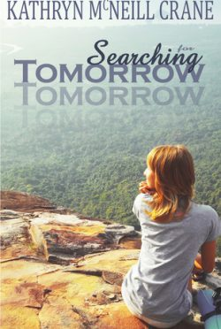 Review & Giveaway: Searching for Tomorrow (Tomorrows #1) by Kathryn McNeill Crane