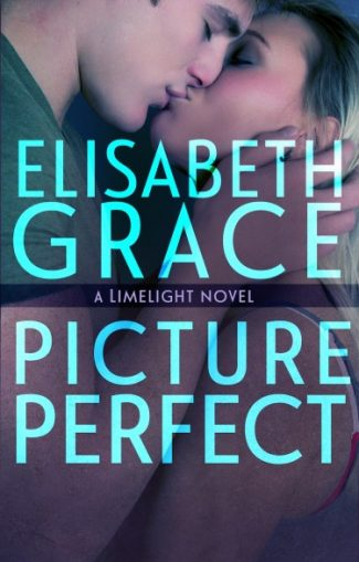 Cover Reveal & Giveaway: Picture Perfect (Limelight #2) by Elisabeth Grace