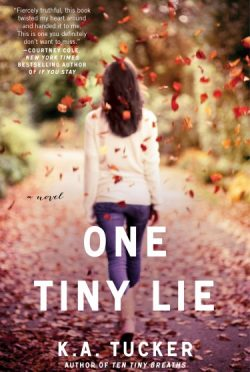 Promo & Giveaway: One Tiny Lie (Ten Tiny Breathe #2) by K.A. Tucker
