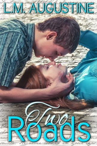 Review & Giveaway: Two Roads by L.M. Augustine