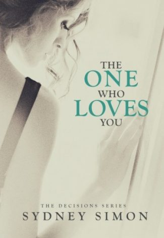 Cover Reveal & Giveaway: The One Who Loves You by Sydney Simon