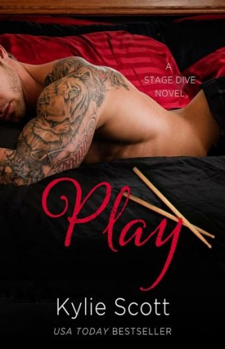 Cover Reveal: Play (Stage Dive #2) by Kylie Scott