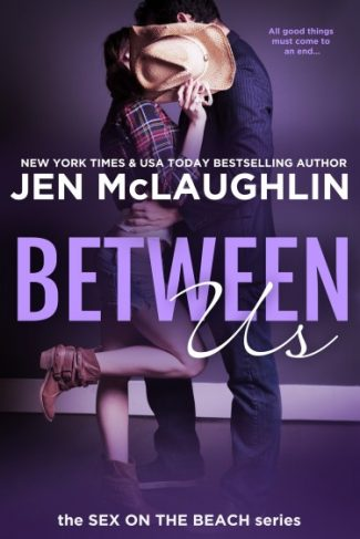 Review & Giveaway: Between Us (Sex on the Beach) by Jen McLaughlin