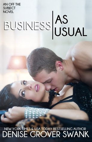 Cover & Prologue Reveal: Business As Usual (Off the Subject #3) by Denise Grover Swank