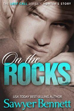 Book Blitz: On The Rocks (Last Call #1) by Sawyer Bennett