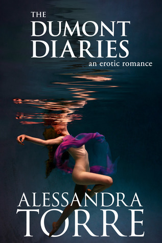 Book Blitz & Giveaway: The Dumont Diaries (The Dumont Diaries #1-4) by Alessandra Torre