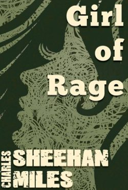 Cover Reveal & Giveaway: Girl of Rage (Thompson Sisters #5) by Charles Sheehan-Miles