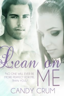 Cover Reveal: Lean On Me by Candy Crum