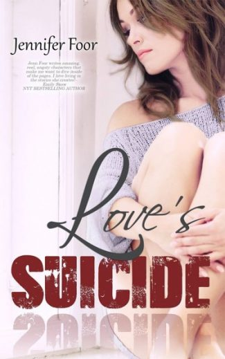 Review: Love's Suicide by Jennifer Foor