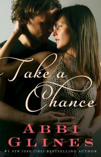 Book Promo: Take a Chance (Chances #1; Rosemary Beach #6) by Abbi Glines
