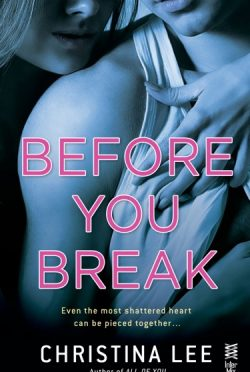 Book Blitz & Giveaway: Before You Break (Between Breaths #2) by Christina Lee