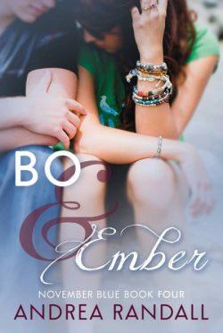 Cover Reveal: Bo & Ember (November Blue, #4) by Andrea Randall