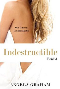 Cover Reveal: Indestructible (Harmony #3) by Angela Graham