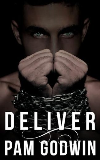 Promo & Giveaway: Deliver (Deliver #1) by Pam Godwin