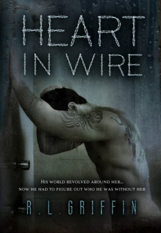 Cover Reveal: Heart In Wire (By a Thread Companion) by R.L. Griffin