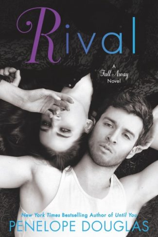 Cover Reveal & Giveaway: Rival (Fall Away #2) by Penelope Douglas