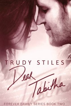 Release Day Promo & Giveaway: Dear Tabitha (Forever Family #2) by Trudy Stiles