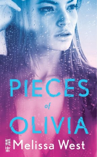 Cover Reveal & Giveaway: Pieces of Olivia by Melissa West