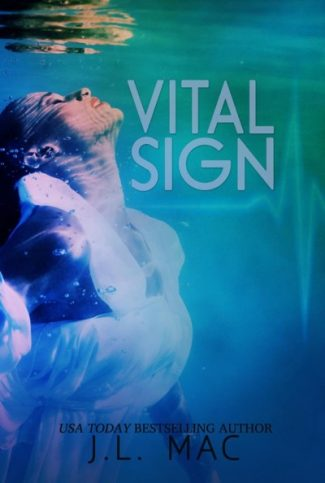 Release Day Blitz & Giveaway: Vital Sign by J.L. Mac