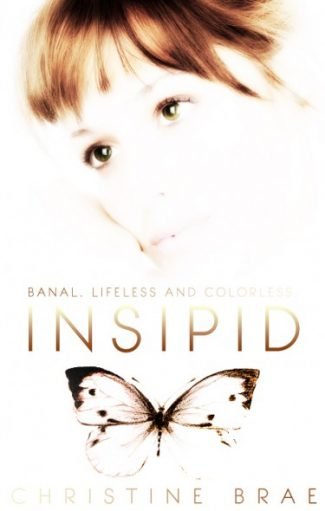 Cover Reveal & Giveaway: Insipid by Christine Brae