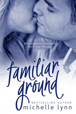 Cover Reveal: Familiar Ground by Michelle Lynn