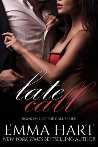 Cover Reveal: Late Call (Call #1) by Emma Hart