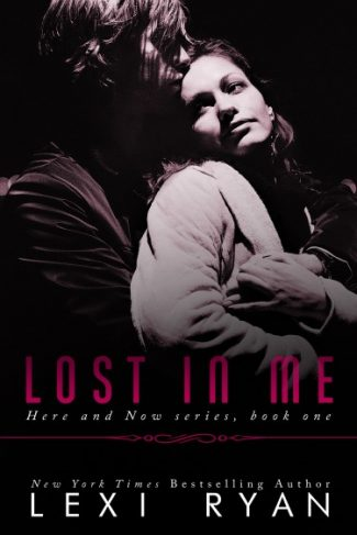 Review & Giveaway: Lost in Me (Here and Now #1) by Lexi Ryan