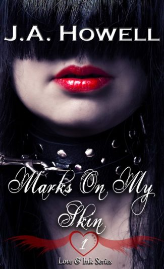 Blitz: Marks On My Skin (Love & Ink #1) by J.A. Howell