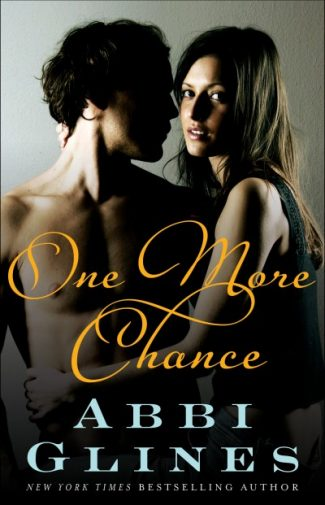 Cover Reveal & Giveaway: One More Chance (Chances #2) by Abbi Glines