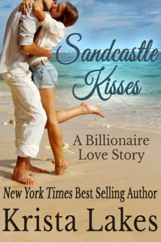 Cover Reveal: Sandcastle Kisses: A Billionaire Love Story (The Kisses Series, #5)  by Krista Lakes